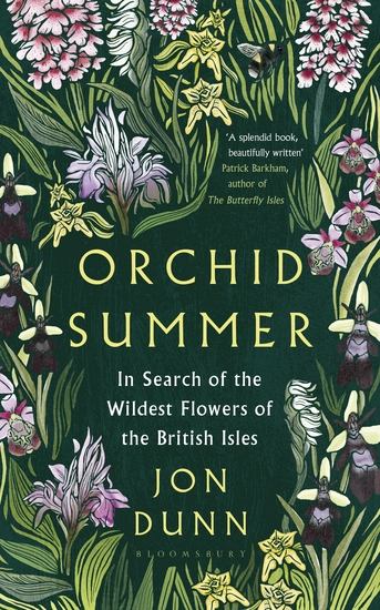 Orchid Summer - In Search of the Wildest Flowers of the British Isles - cover