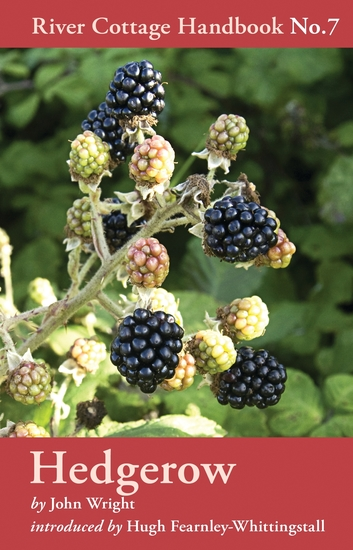 Hedgerow - River Cottage Handbook No7 - cover