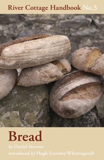Bread - River Cottage Handbook No3 - cover