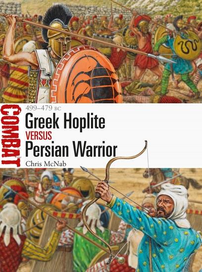 Greek Hoplite vs Persian Warrior - 499–479 BC - cover