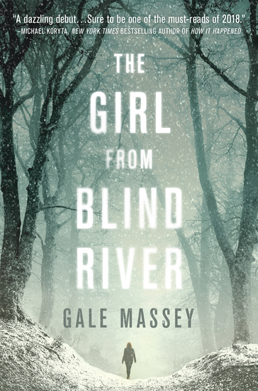 The Girl From Blind River - A Novel - cover