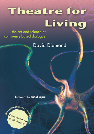 Theatre for Living - The Art and Science of Community-Based Dialogue - cover