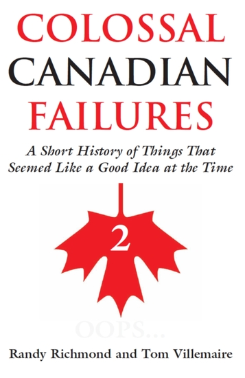 Colossal Canadian Failures 2 - cover