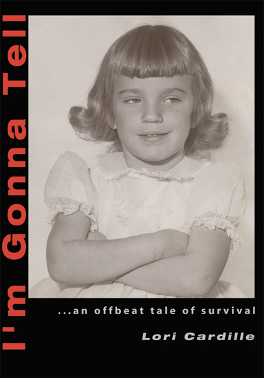 I'm Gonna Tell - An Offbeat Tale of Survival - cover
