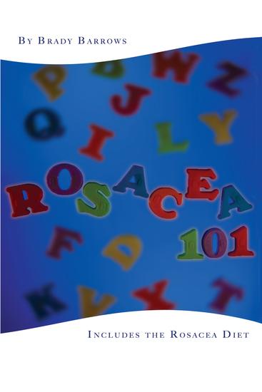 Rosacea 101 - Includes the Rosacea Diet - cover