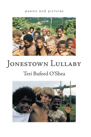Jonestown Lullaby - Poems and Pictures - cover