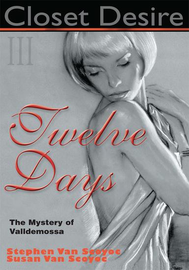 Closet Desire Iii - Twelve Days the Mystery of Valldemossa - cover