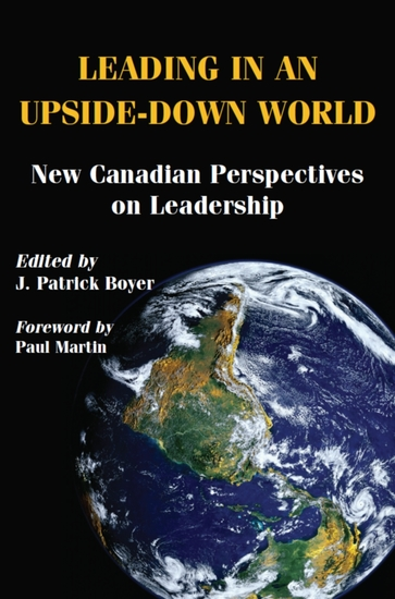 Leading in an Upside-Down World - New Canadian Perspectives on Leadership - cover