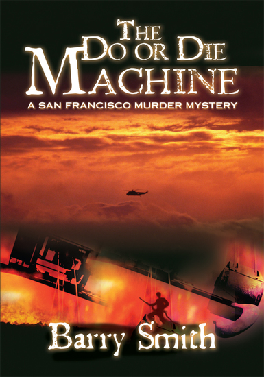 The Do or Die Machine - A San Francisco Murder Mystery - cover