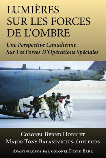 Lumières sur les forces de l'ombre - Une perspective canadienne sur les Forces d'opérations spéciales - cover