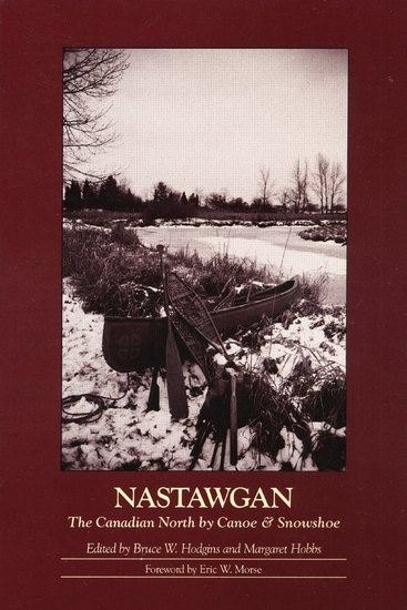 Nastawgan - The Canadian North by Canoe & Snowshoe - cover