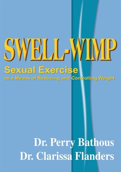 Swell-Wimp - Sexual Exercise as a Means of Reducing and Controlling Weight - cover