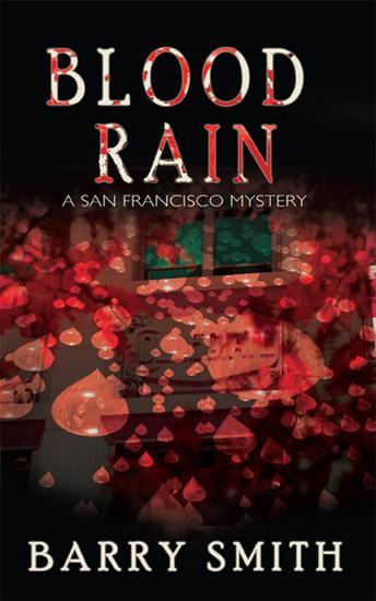 Blood Rain - A San Francisco Mystery - cover