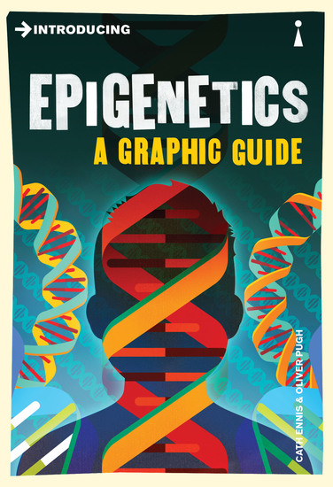 Introducing Epigenetics - A Graphic Guide - cover