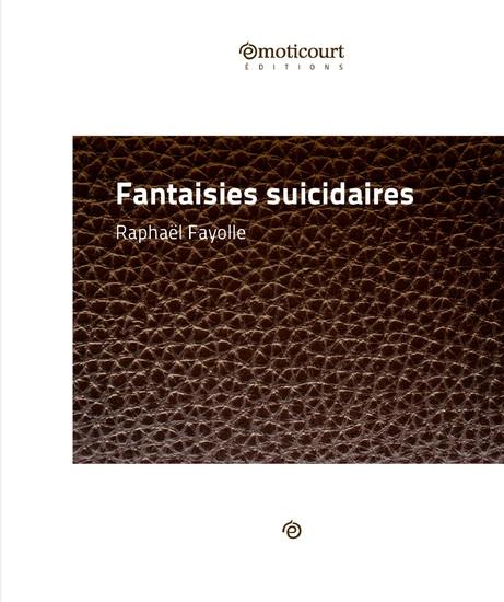 Fantaisies suicidaires - Recueil de nouvelles - cover