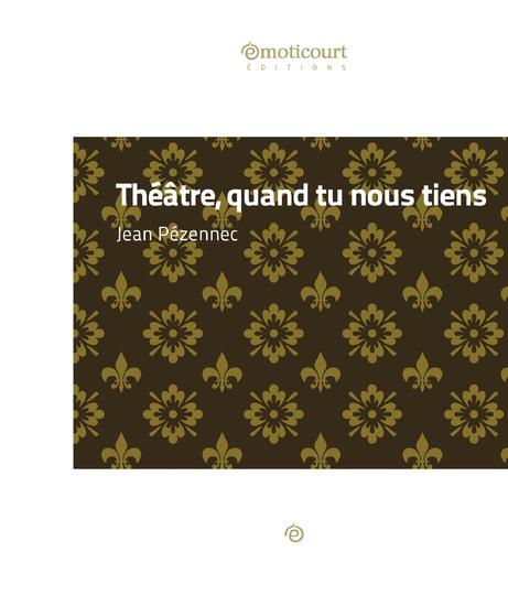 Théâtre quand tu nous tiens - Contes satiriques - cover