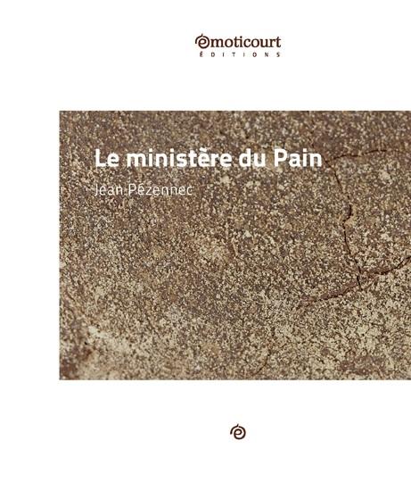 Le ministère du Pain - Conte satirique - cover