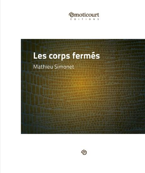 Les corps fermés - Un roman d'apprentissage sensible et profond - cover