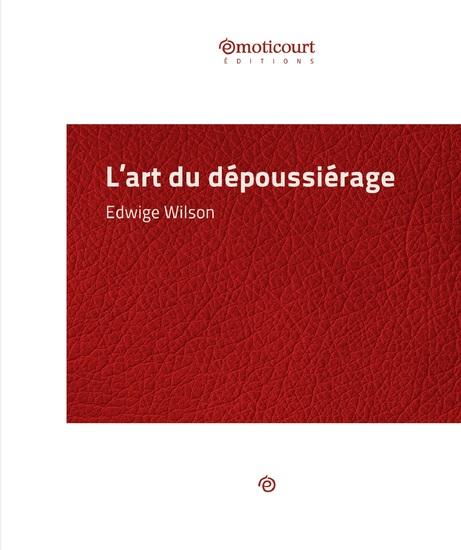 L'art du dépoussiérage - Essai littéraire - cover