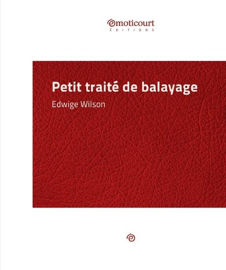 Petit traité de balayage - Essai littéraire - cover