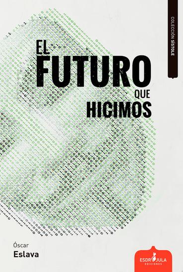 El futuro que hicimos - cover