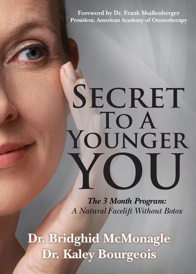 Secret to A Younger YOU - The 3 Month Program: A Natural Facelift Without Botox - cover