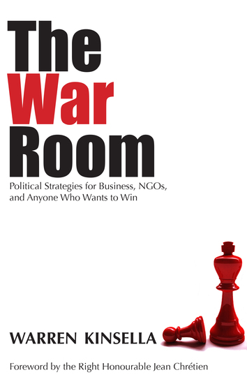 The War Room - Political Strategies for Business NGOs and Anyone Who Wants to Win - cover