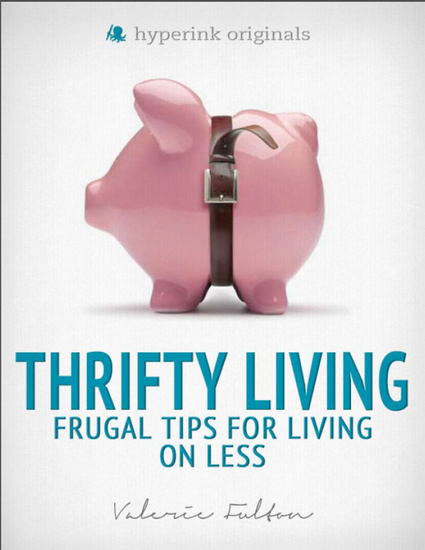 Thrifty Living: Frugal Tips for Living on Less - cover