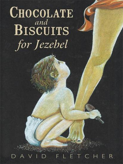 Chocolate and Biscuits for Jezebel - cover