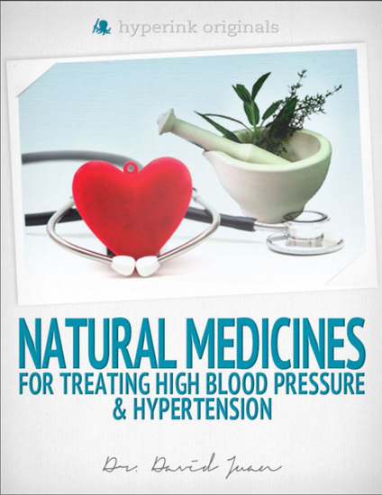 Natural Medicines for Treating High Blood Pressure & Hypertension - cover