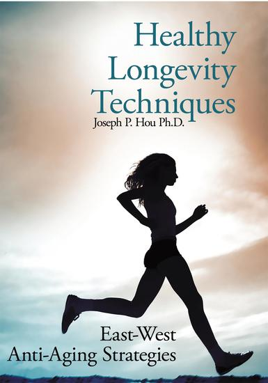 Healthy Longevity Techniques - East-West Anti-Aging Strategies - cover