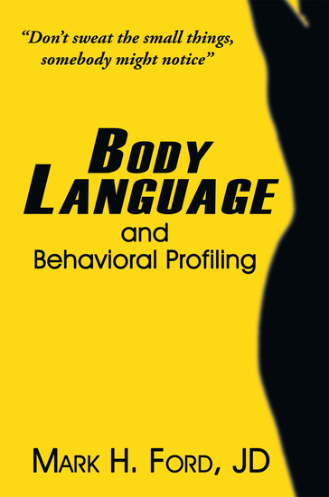 Body Language - And Behavioral Profiling - cover