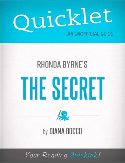 Quicklet on Rhonda Byrne's The Secret - cover