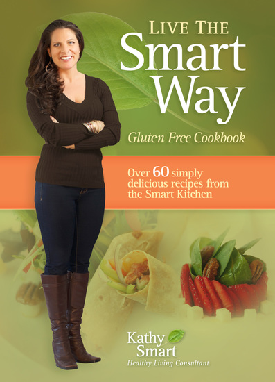 Live the Smart Way - Gluten Free Cookbook - cover
