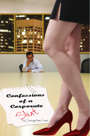 Confessions of a Corporate Slut - cover
