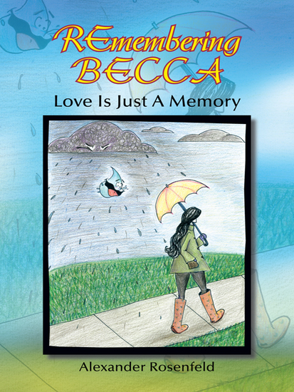 Remembering Becca - Love Is Just a Memory - cover