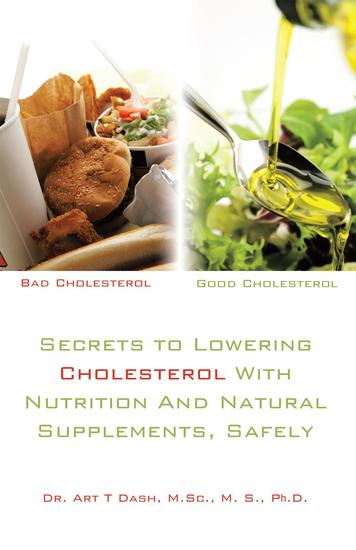 Secrets to Lowering Cholesterol with Nutrition and Natural Supplements Safely - cover