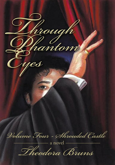 Through Phantom Eyes: Volume Four - Shrouded Castle - cover