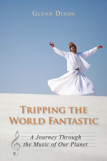 Tripping the World Fantastic - A Journey Through the Music of Our Planet - cover