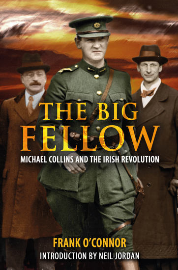 The Big Fellow - Michael Collins and the Irish Revolution - cover