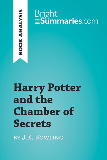 Harry Potter and the Chamber of Secrets by JK Rowling (Book Analysis) - Detailed Summary Analysis and Reading Guide - cover