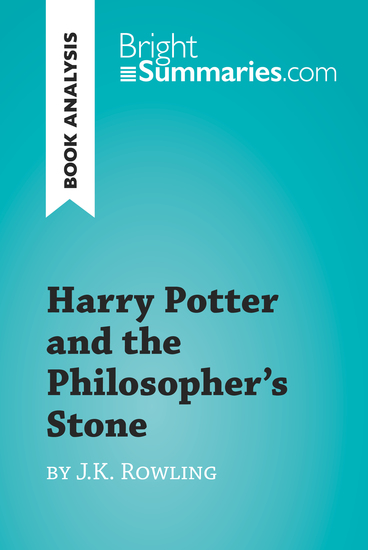 Harry Potter and the Philosopher's Stone by JK Rowling (Book Analysis) - Detailed Summary Analysis and Reading Guide - cover