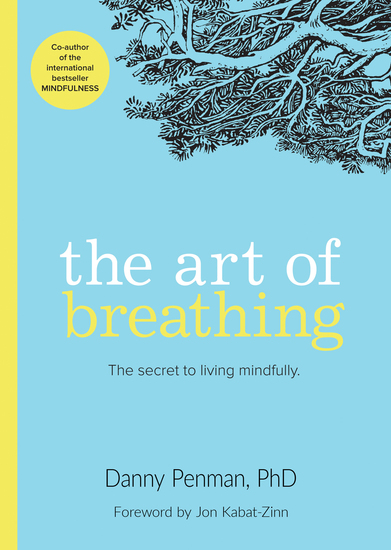 The Art of Breathing - The Secret to Living Mindfully - cover