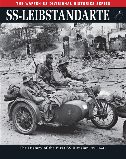 SS-Leibstandarte - The History of the First SS Division 1933–45 - cover