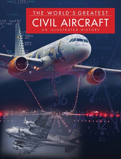 The World's Greatest Civil Aircraft - An Illustrated History - cover