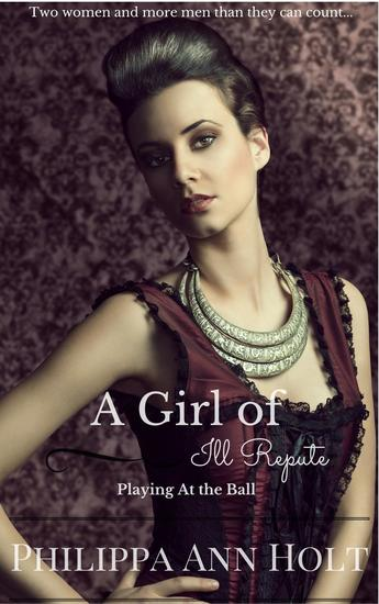 Playing At the Ball: A Girl of Ill Repute Book 8 - A Girl of Ill Repute #8 - cover