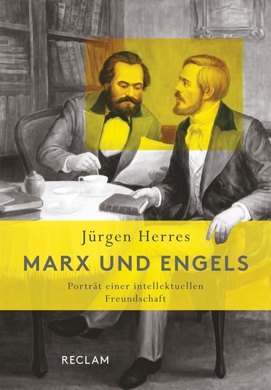 Marx und Engels - Porträt einer intellektuellen Freundschaft - cover