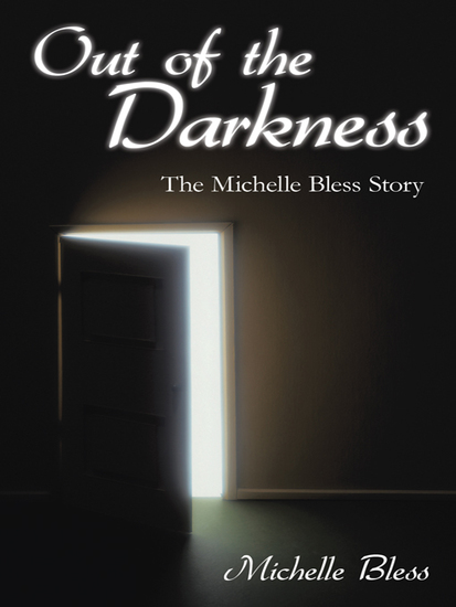 Out of the Darkness - The Michelle Bless Story - cover
