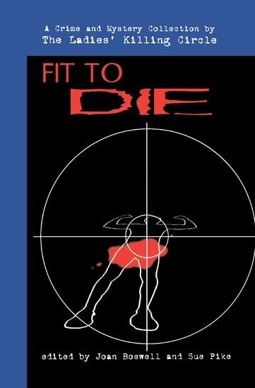 Fit to Die - A Ladies Killing Circle Anthology - cover
