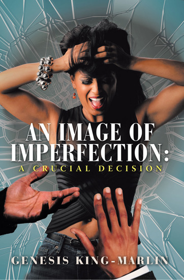 An Image of Imperfection: a Crucial Decision - cover
